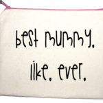 Best mummy like ever quote on make up bags £12.99