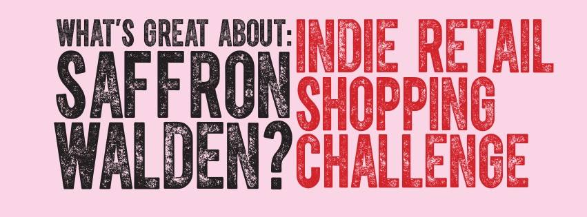 Saffron Walden #MySW Indie Retail Shopping Challenge