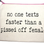 no one texts faster than a pissed of female makeup bag from design essentials in saffron walden