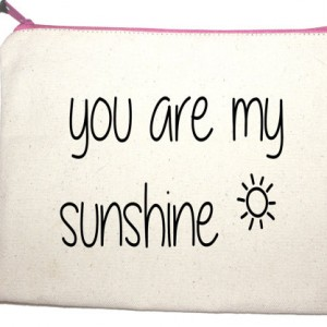 You are my sunshine make up bag from design essentials in Saffron Walden
