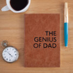 Quite possibly the best gift you can buy a Dad - a notebook celebrating his genius!
