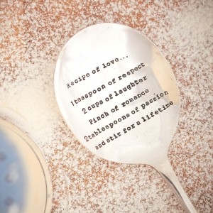 Large vintage style serving spoon with 'Recipe of love...1 teaspoon of respect, 2 cups of laughter, pinch of romance, 2 tablespoons of passion and stir for a lifetime' quote.